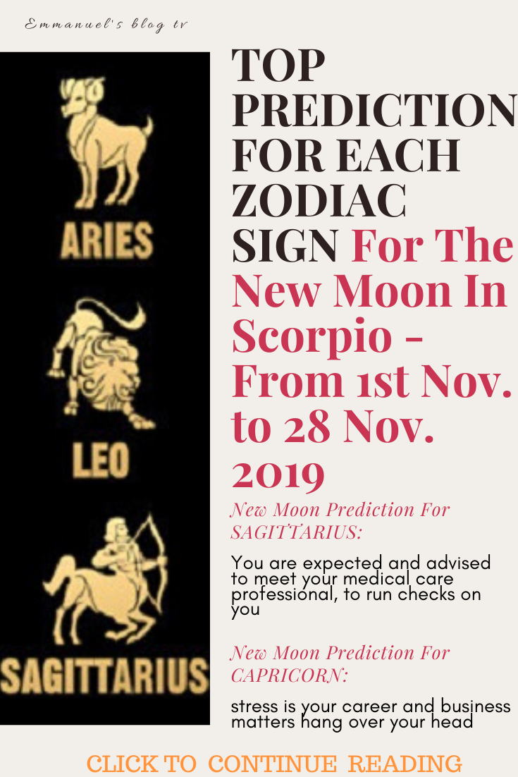 TOP PREDICTION FOR EACH ZODIAC SIGN For The New Moon In Scorpio - From 1st Nov. to 28 Nov. 2019