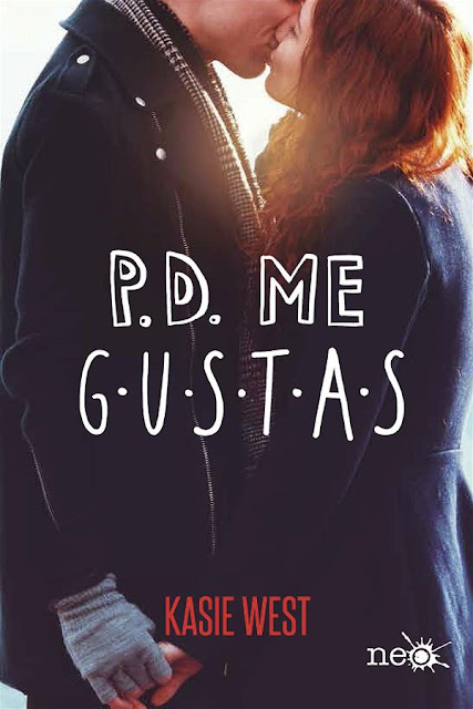 P.D Me gustas | Kasie West