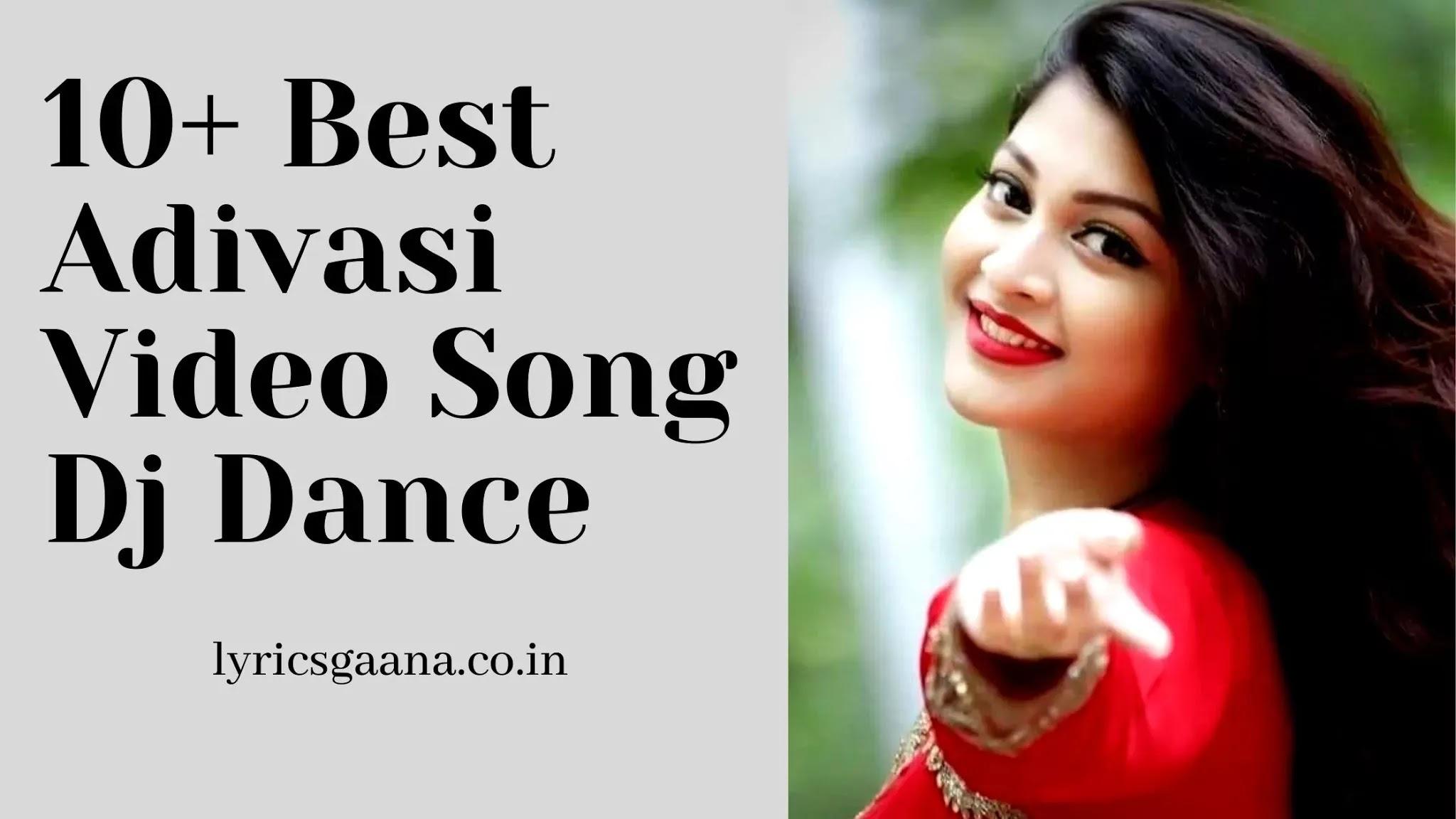 10 Best Adivasi Video Song Adivasi Video Timli Gana 2019-2020