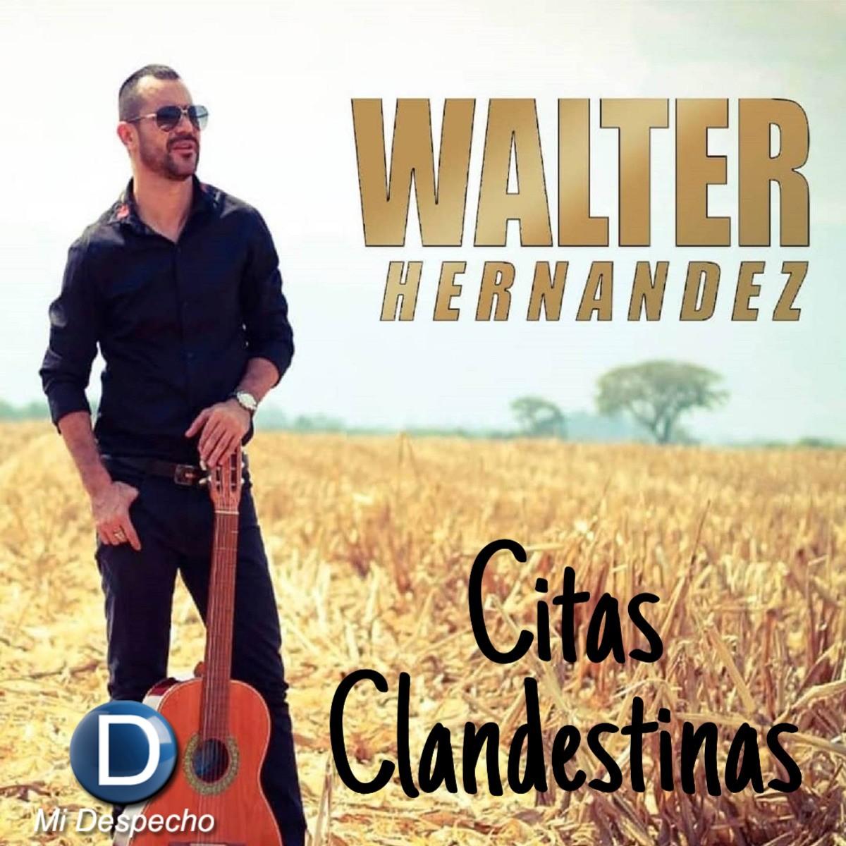 WalterHernández Citas Clandestinas Frontal