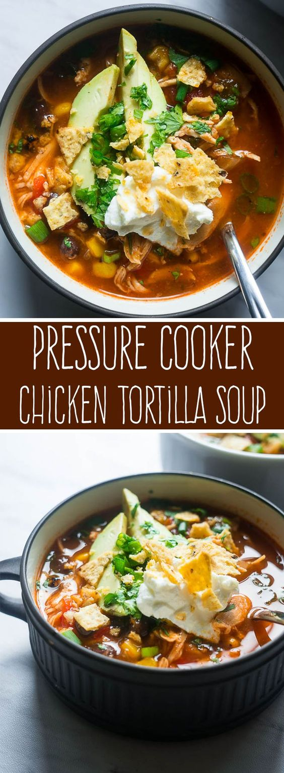 PRESSURE COOKER CHICKEN TORTILLA SOUP
