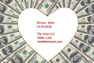 Girona - Betis 13.04.2018 - Cash Bet Invest