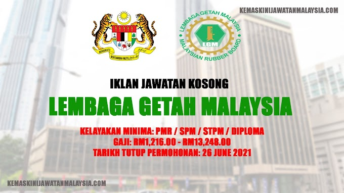 Jawatan Kosong LGM (Lembaga Getah Malaysia). Gaji RM1,216.00 – RM13,248.00. Minima PMR!