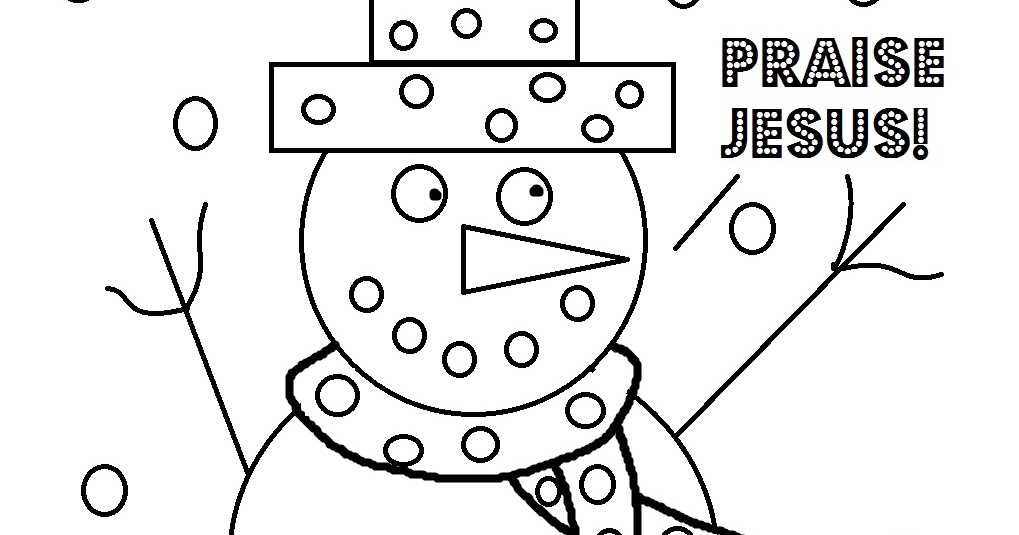 - Church House Collection Blog: Christmas Coloring Page For Sunday School-  Snowman Praise Jesus Coloring Page