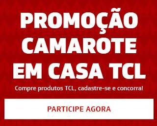 Cadastrar Promoção Camarote em Casa TCL Produtos