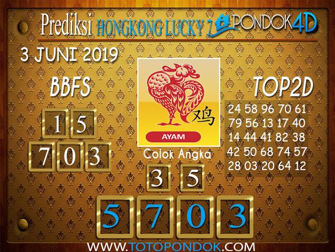 Prediksi Togel HONGKONG LUCKY 7 PONDOK4D 03 JUNI 2019