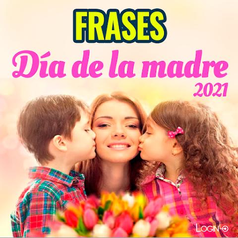 15 Frases para felicitar en el día de la madre 2021