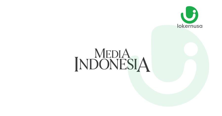 Lowongan Kerja Media Indonesia