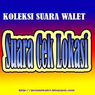 Download Suara Walet Cek Lokasi