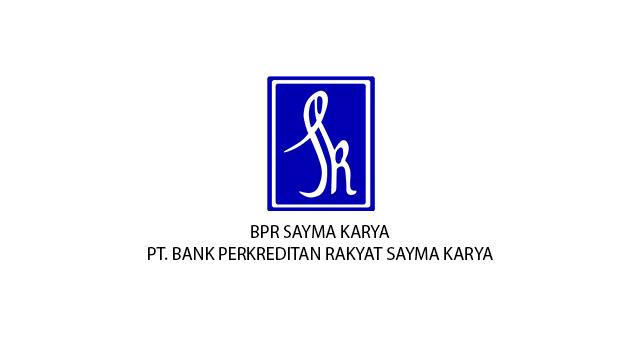 Lowongan Kerja PT BPR Sayma Karya