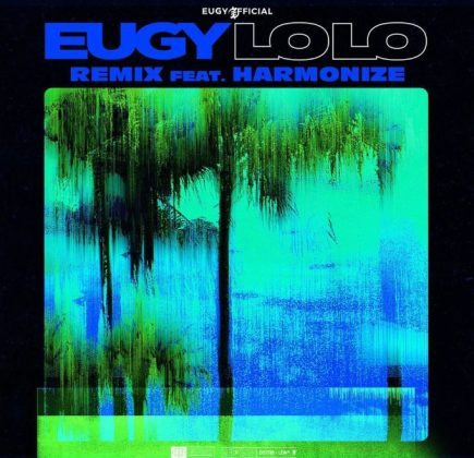 Download Audio | Eugy Ft. Harmonize - Lolo (Remix)
