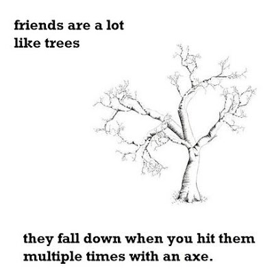 Los amigos son como los árboles