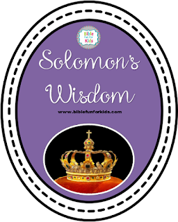 http://www.biblefunforkids.com/2014/02/solomons-wisdom.html