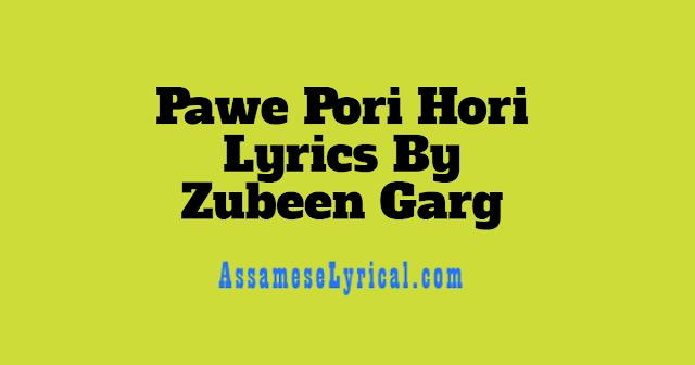Pawe Pori Hori Lyrics