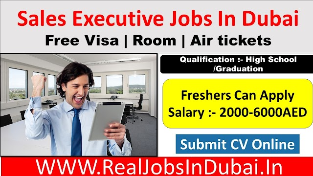 Sales Executive Jobs In Dubai - UAE