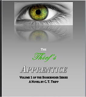 The Thief's Apprentice - Vol. 1 of the The Bookbinder fantasy series by Charles Tripp