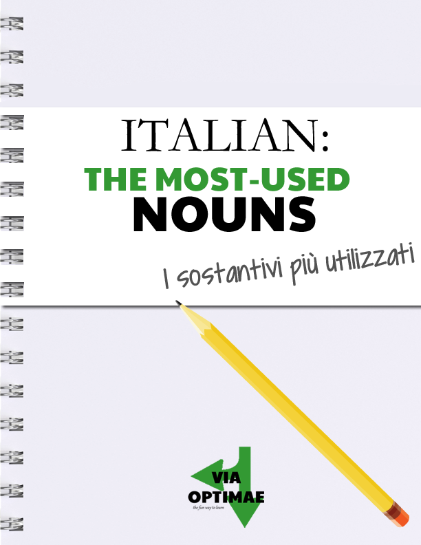 ITALIAN: The most-used nouns digital magazine, i sostantivi più utilizzati from Via Optimae, http://joom.ag/2tOX