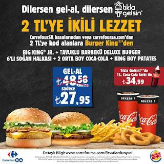 burger king menü fiyat kampanyaları restoran gel al carrefoursa kampanyası 2021
