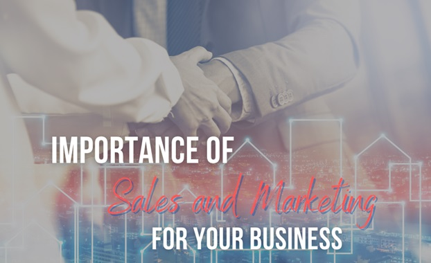 Importance Of Sales And Marketing In Your Business
