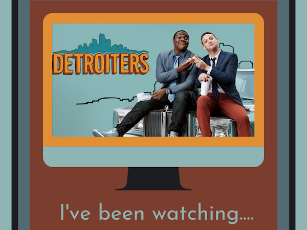 I've been watching #3 - Detroiters