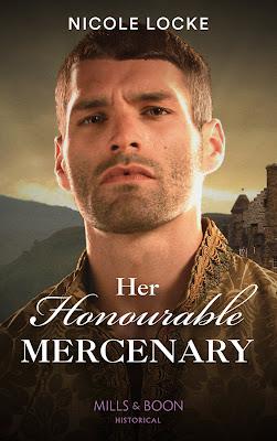 Her Honourable Mercenary by Nicole Locke book cover mills & boon historical romance