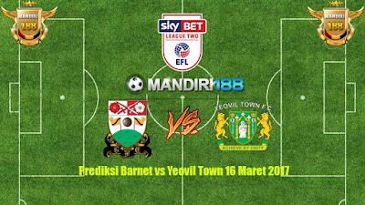 AGEN BOLA - Prediksi Barnet vs Yeovil Town 16 Maret 2017