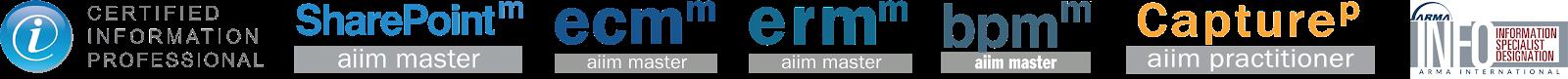 Certified Information Professional CIP, ECM Master, ERM Master, BPM Master, SharePoint Master, Capture Practitioner, ARMA, AIIM, INFO