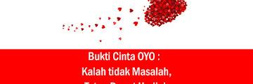 Bukti Cinta OYO : Kalah Tidak Masalah, Tetap Dapat Hadiah! Bukti Cintamu apa Maemunah???
