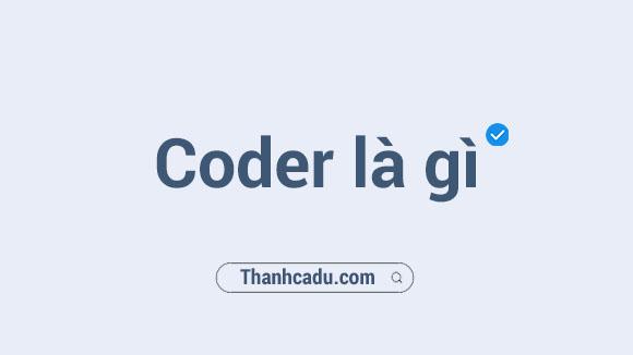 coder la gi,developer la gi,nghe code la gi,viet code la gi,programmer la gi,chay code la gi,lap trinh vien la gi,coding la gi,Coder là gì,Viết code là gì,Developer là gì,Nghề code là gì,Coding là gì,Lương coder,muc luong lap trinh vien 2021,luong lap trinh vien 2021,muc luong it 2021,muc luong cua lap trinh vien,luong trung binh nganh it,muc luong it 2021,luong it 2021
