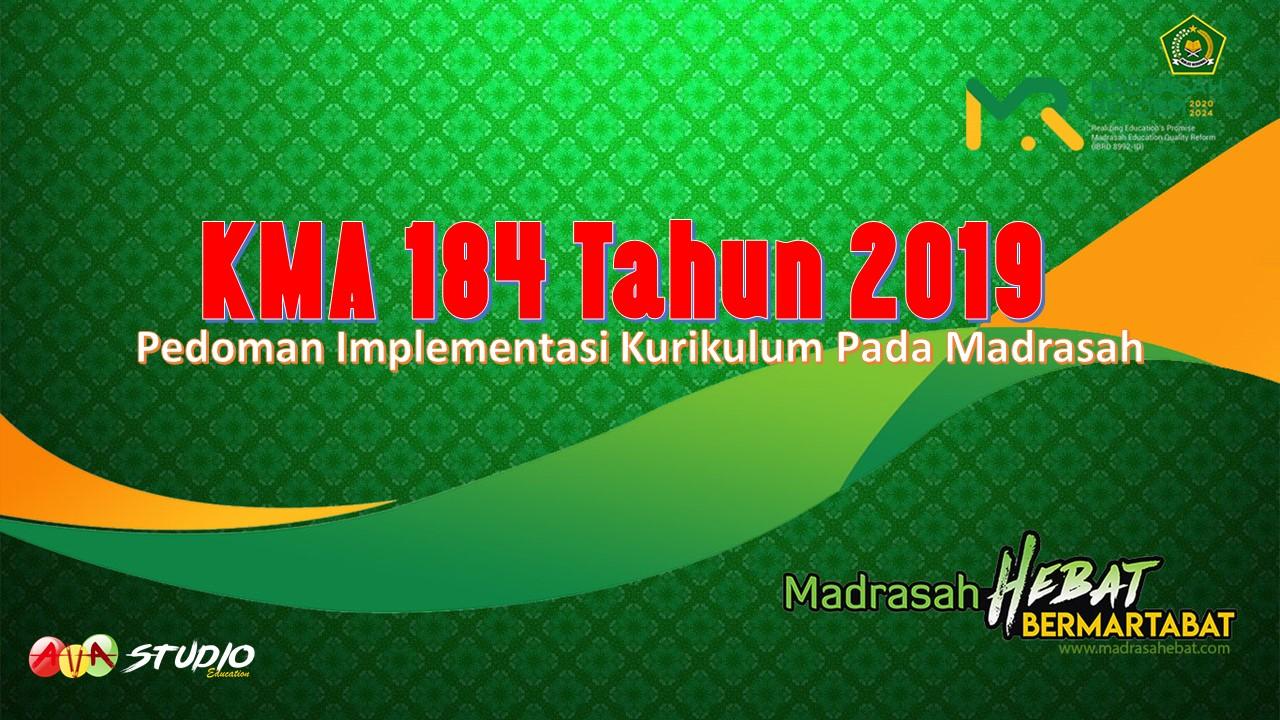 KMA 184 Tahun 2019 - Pedoman Implementasi Kurikulum Pada Madrasah