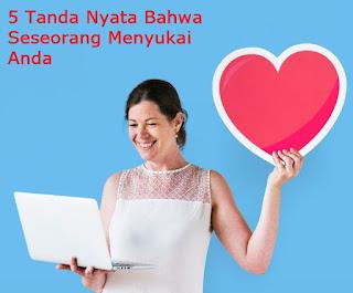 Perhatikan Baik - Baik : 4 Tanda Nyata Bahwa Seseorang Menyukai Anda