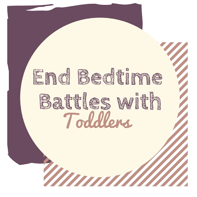 How To Stop Getting Into Bedtime Battles With Toddlers
