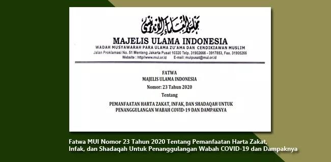 Fatwa MUI Nomor 23 Tahun 2020 Tentang Pemanfaatan Harta Zakat, Infak, dan Shadaqah Untuk Penanggulangan Wabah COVID-19 dan Dampaknya