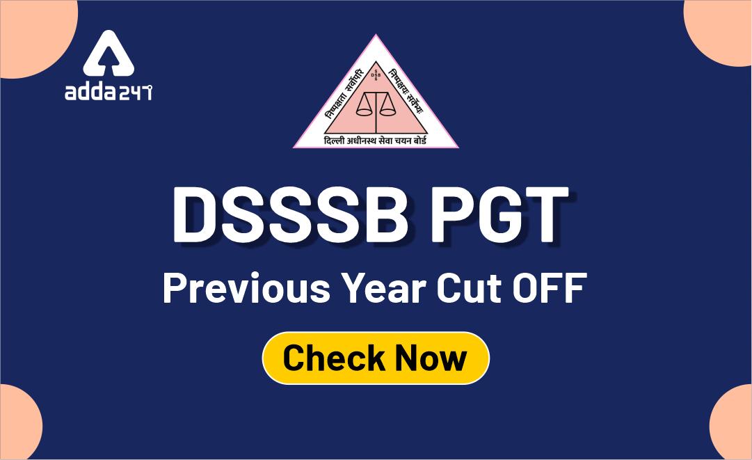 DSSSB PGT Previous Year Cut OFF