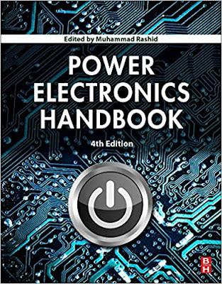 Power Electronics Handbook 4th Edition by Muhammad H. Rashid
