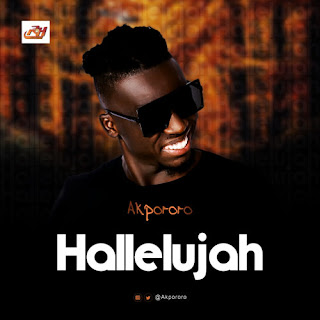 Download:- Akpororo Hallelujah