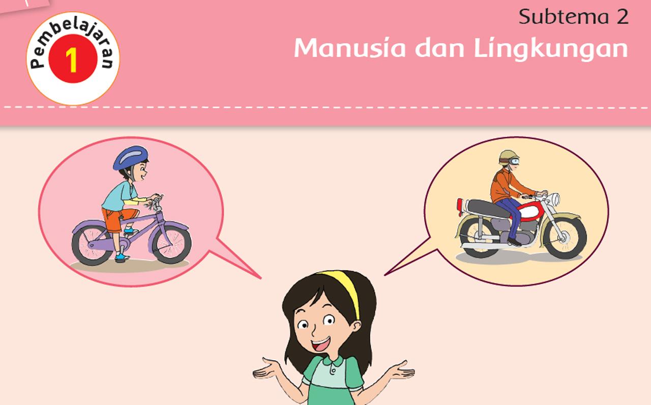Peristiwa Atau Objek Apakah Yang Nampak Pada Kedua Gambar Diatas Sepeda Dan Motor Kunci Jawaban Buku Tema 1 Kelas 5 Sub Tema 2 Pembelajaran 1
