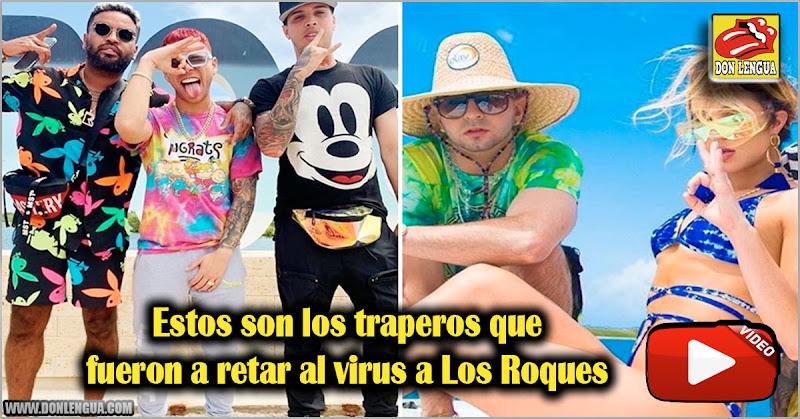 Estos son los traperos que fueron a retar al virus a Los Roques