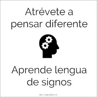 Atrévete a pensar diferente. Aprende lengua de signos