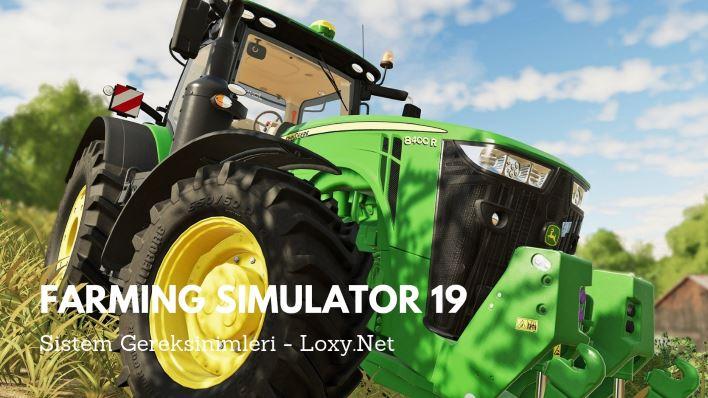 Farming Simulator 19 Sistem Gereksinimleri