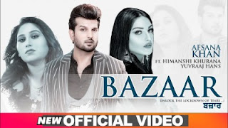 Bazaar Lyrics Afsana Khan ft Himanshi Khurana