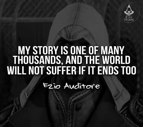 Assassin's Creed inspirational quotes ezio