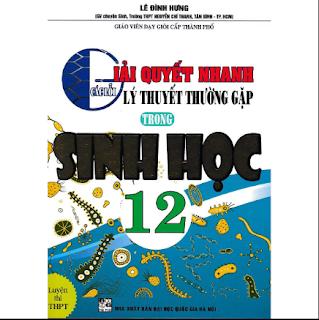 Giải Quyết Nhanh Các Lỗi Lý Thuyết Thường Gặp Trong Sinh Học 12 ebook PDF-EPUB-AWZ3-PRC-MOBI