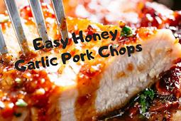 Easy Honey Garlic Pork Chops #Dinner #Easyrecipe