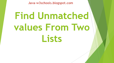 Find Unmatched values From Two Lists