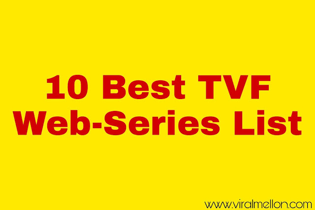 10 Best TVF Web Series - TVFPLAY