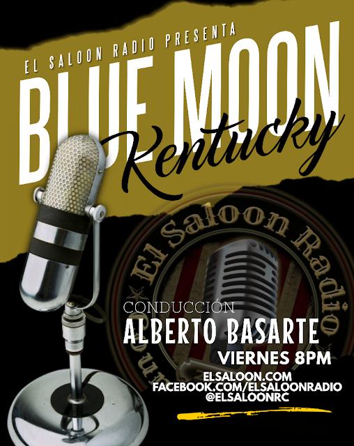 Blue Moon Kentucky - Viernes 20 hs