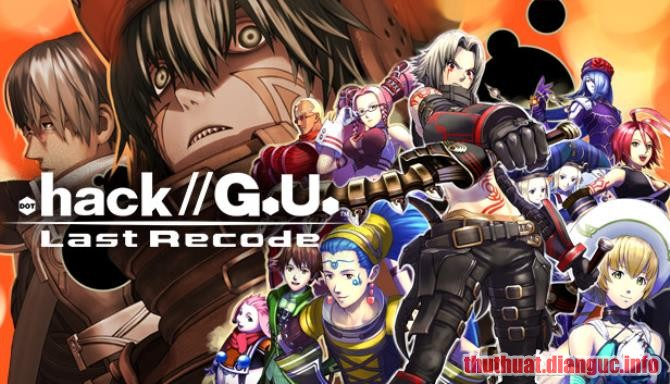 Download Game .hack//G.U. Last Recode Full Crack, Game .hack//G.U. Last Recode, Game .hack//G.U. Last Recode free download, Game .hack//G.U. Last Recode full crack, Tải Game .hack//G.U. Last Recode miễn phí