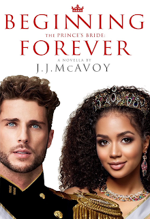 The Prince's Bride: Beginning Forever by J.J. McAvoy