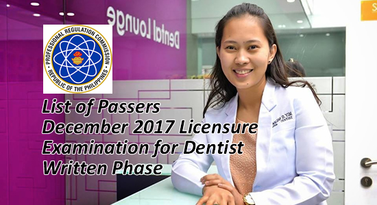 List of Passers December 2017 Licensure Examination for Dentist(Written Phase)